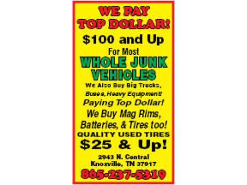 WE STILL PAY TOP DOLLAR For Junk Vehicles We PAY TOP DOLLAR 200  Up on MOST Whole Junk Cars I