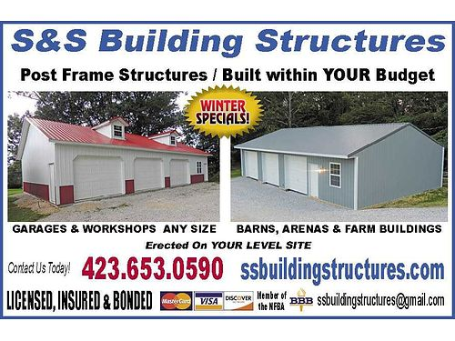 CALL NOW FOR WINTER SPECIALS BUILD YOUR DREAM Post Frame Structures Built within YOUR Budget Gara