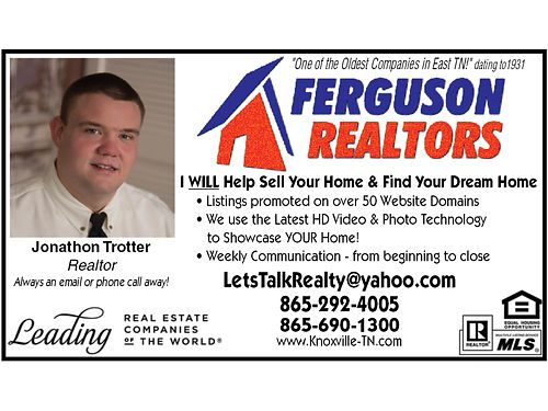 CALL JONATHON TROTTER I WILL Help You Sell Your Home  I CAN Help You Find Your DREAM Home Weekly