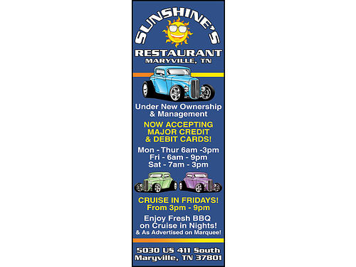 SUNSHINE FAMILY RESTAURANT Under New Ownership  Management NOW ACCEPTING MAJOR
