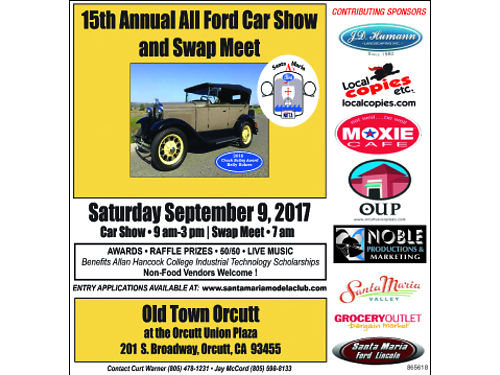 15th Annual Santa Maria As All Ford Car Show and Swap Meet At Beautiful Orcutt Union Plaza 9-9-17