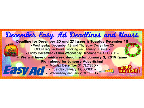 DUE TO OUR PRINTERS SCHEDULE the Easy Ad Photo Ad and Trade Express SLO Magaz