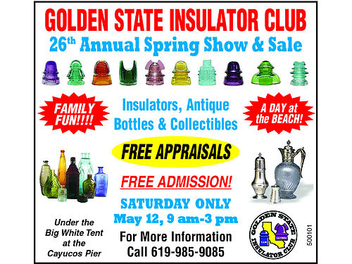 24TH ANNUAL SHOW  SALE Insulators Bottles  Collectibles Free Appraisals Friday May 20th 2pm