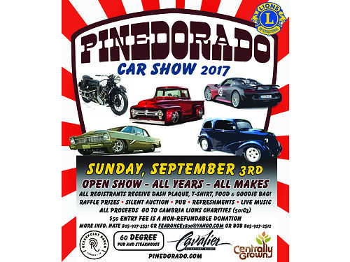 SUNDAY SEPTEMBER 3RD the 11th Annual Cambria Pinedorado Car Show - Held on the