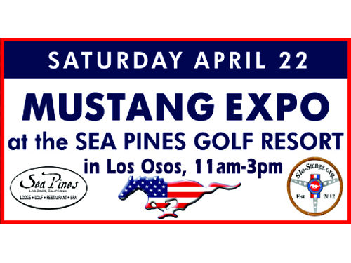 SLO-STANGS Welcome you to the Mustang Expo Saturday April 22 from 11am-3pm at the Sea Pines Golf Re