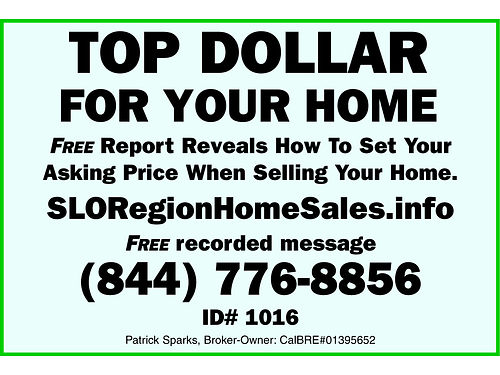 TOP DOLLAR FOR YOUR HOME- Free Report reveals how to set your asking price when selling your home S
