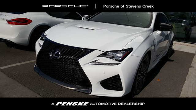 2015 LEXUS RC F 2DR COUPE Come to the experts All the right ingredients Be the talk of the town