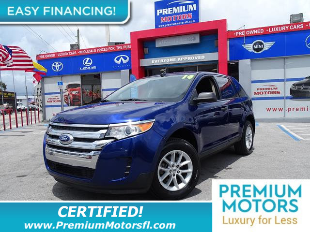 2014 FORD EDGE 4DR SE FWD LOADED SAVE THOUSANDS At Premium Motors we have relationships wi