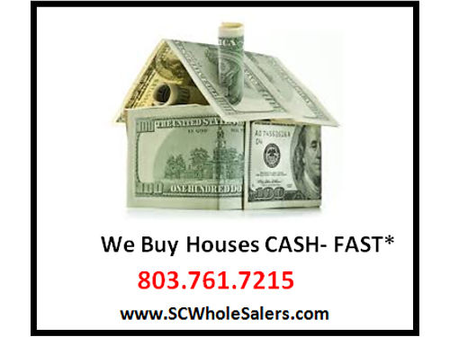 We Buy Houses Cash 803-761-7215 scwholesalerscom