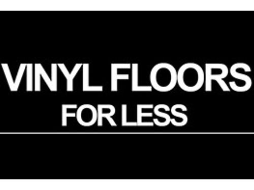 VINYL FLOORS For Less Best Prices in Town Largest In-Stock Selection 2521 Dean