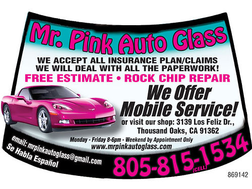 MR PINK AUTO GLASS We offer mobile services for automotive windshield replacement door glass and