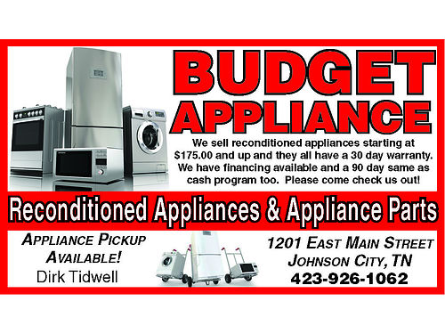 Reconditioned Appliances  Appliance Parts BUDGET APPLIANCE CENTER 1201 E Main St Johnson City TN 4