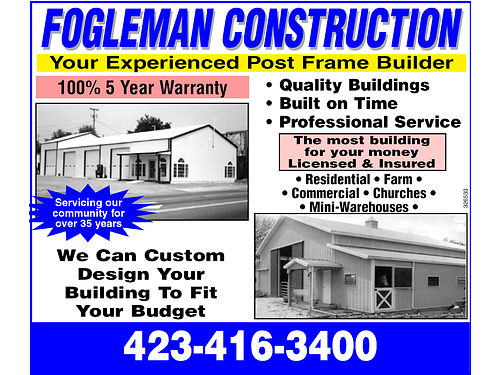 FOGLEMAN CONSTRUCTION Posteel Quality Buildings Built on Time Professional Service Residential Far