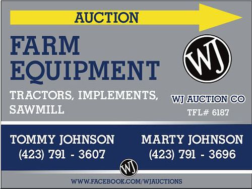 AUCTION FARM EQUIPMENT IMPLEMENTS SAWMILL 10AM Saturday July 20th 409 Rodge