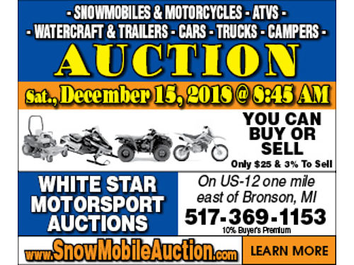 WHITE STAR SNOWMOBILE AUCTION INC - 671 WEST CHICAGO ROAD BRONSON MICHIGAN 49028 - DECEMBER 15 2