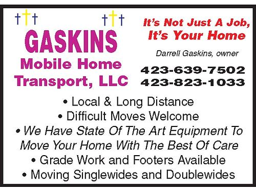 ILL MOVE IT GASKINS MOBILE HOME TRANSPORT LLC We Are A Company Specializing In A Variety Of Serv