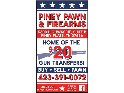 CHECK THIS OUT Piney Pawn  Firearms is the Home of the 20 Gun Transfers Come by today and Buy